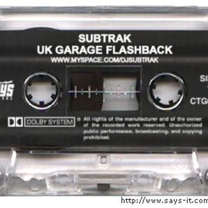 Subtrak's UK Garage Flashback