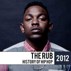 The Rub - History Of Hip Hop 2012 Mix