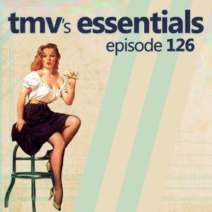 TMV's Essentials - Episode 126 (2011-06-06)