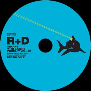R+D // Sharks with Lasers vol. 22 // October 2015