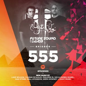 Future Sound of Egypt 555 with Aly & Fila