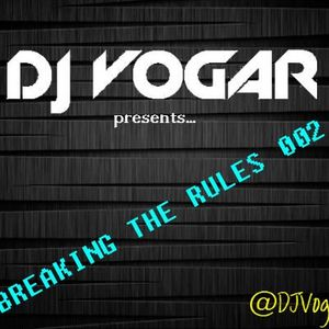 BREAKING THE RULES 002