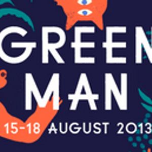 Our Green Man Festival Mix 2013