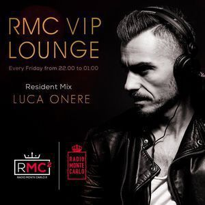 RMC VIP LOUNGE # 44 - RESIDENT MIX - LUCA ONERE (01 12 2017)