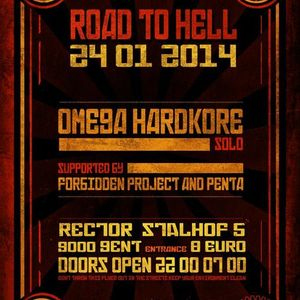FORBIDDEN PROJECT @ ROAD TO HELL - OMEGAHARDKORE SOLO (24.01.2014 - RECTOR GENT)