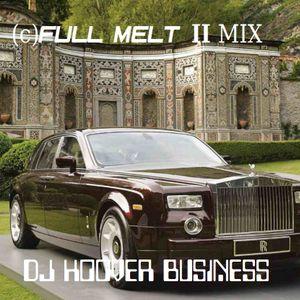 DJ HOOVER BUSINESS (c)FULL MELT II MIX PART 2