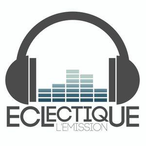 Eclectique l'émission #1 - 1ère partie