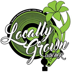 Locally Grown - 7/24/17
