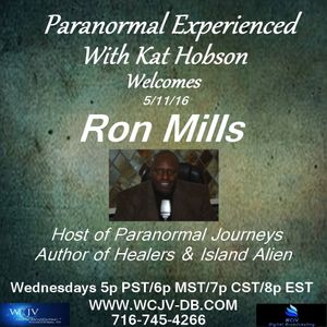 Paranormal Experienced 20160511 Ron Mills