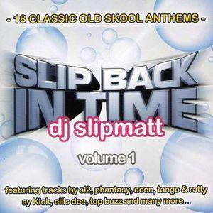 Slipmatt Slip Back In Time Volume.1