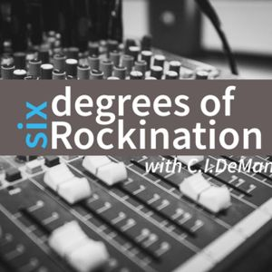 Six Degrees of Rockination Podcast, 8 July 2017