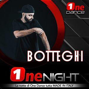 BOTTEGHI - ONE NIGHT (23 NOVEMBRE 2020)