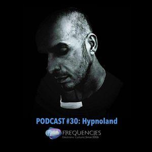 Frequencies Podcast #30: Hypnoland