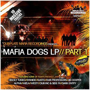 Promo - Mafia Dogs Lp - Dubplate maphie - Highly Tunned - MC:Zebadee - MC$tylee