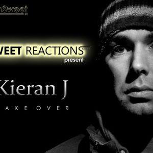 Sweet Reactions  Take Over #002 Guest mix : Kieran J