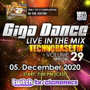 Giga Dance live in the Mix Vol.98 (TechnoBase.FM Vol.29 Special)