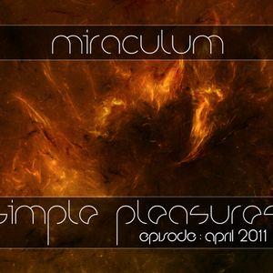 MiraculuM - Simple Pleasures 2011 April