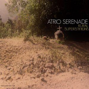 Atrio Serenade - Rural Superstitions