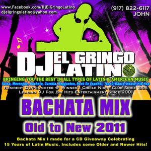 Dj El Gringo Latino - Bachata Mix (Old and New 2011)