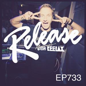 RELEASE with REELAX #733 #UNDERGROUNDPULSE #RELEASEOFTHEWEEK
