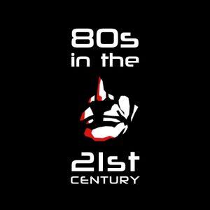 80s in the 21st Century