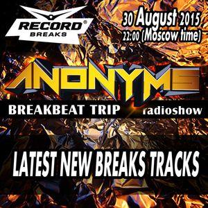 ANONYMS - BREAKBEAT TRIP 22.11.2015 @ RADIO RECORD BREAKS - Latest New Breaks
