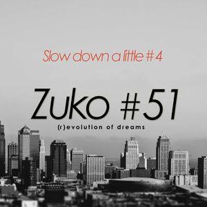 Zuko #51 (Slow down a little #4)