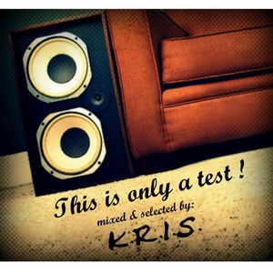 SignumOne aka K.R.I.S. - This is only a Test !