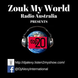 June's Hottest 20 Zouk Tracks - Official DJ Alexy Mixtape for Zouk My World Radio