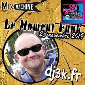 Moment Funk 20191123 by dj3k