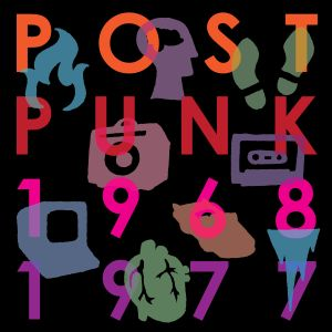[Musicophilia] - 'Post-Punk: 1968-1977'