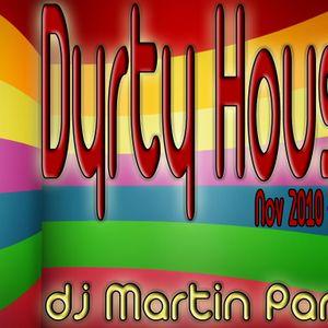 Dirty House - Nov 2010 Vol.2