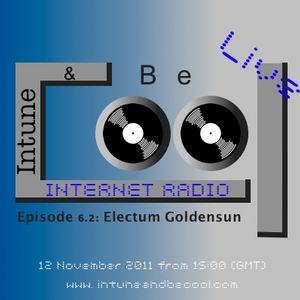 Intune & Becool Radio Show 2011 Episode 6.2: Electum Goldensun