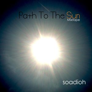 Paths To The Sun Mixtape