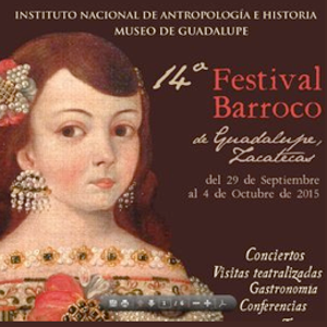 XIV Festival Barroco de Guadalupe Zacatecas