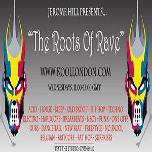 Jerome Hill @ The Roots Of Rave - Kool London - 20.05.2015