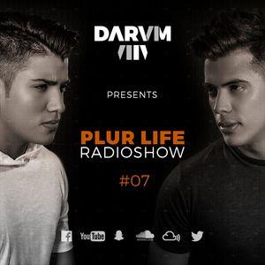 Darvm - PLUR Life Radio Show 7