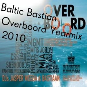 Baltic Bastian - Overboord Yearmix 2010