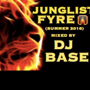 Junglist Fyre (summer 2016)
