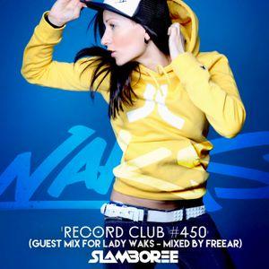 Slamboree - 'Record Club #450' (Guest Mix for Lady Waks)