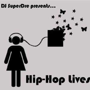 SuperDre presents...Hip-Hop Lives (2007)