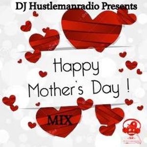 Happy Mothers Day Mix