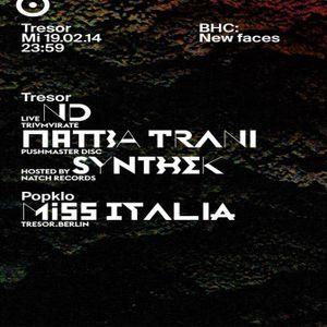 Synthek @ BHC: New Faces - Tresor Berlin - 19.02.2014