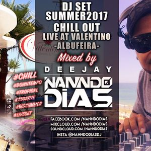Live djset at Valentino Lounge, Albufeira | summer 2017 | Mixed by: DJ Nanndo Dias