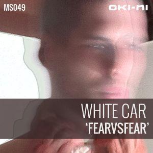 FEARvsFEAR by White Car