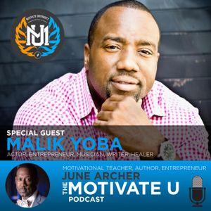 Motivate U! with June Archer Feat. Malik Yoba