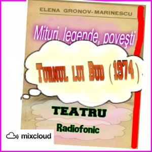 MITURI LEGENDE POVESTI ROMANESTI - Turnul lui Bud ( 1974 )  Scenariu de Elena Gronov Marinescu