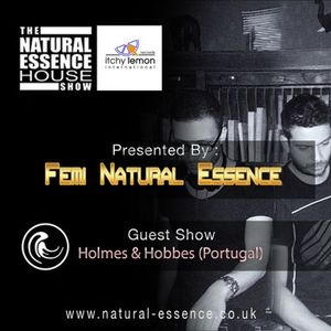 The Natural Essence House Show Episode 162 - Holmes & Hobbes