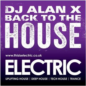 Back to the House - with Alan X Cross