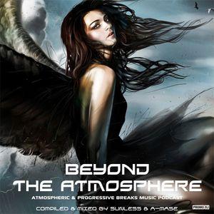 Sunless & A-Mase - Beyond The Atmosphere # 015 (20.05.15 on Progressive World Radio)